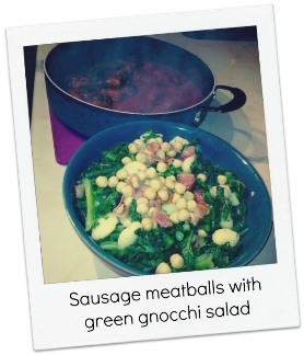 Sausage meatballs with green gnocchi salad